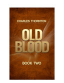 Old Blood Book Two