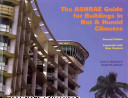 The ASHRAE Guide for Buildings in Hot and Humid Climates Book