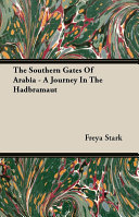Pdf The Southern Gates Of Arabia - A Journey In The Hadbramaut