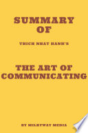 Summary of Thich Nhat Hanh's The Art of Communicating