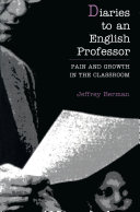 Diaries to an English Professor: Pain and Growth in the ...