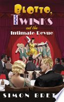 Blotto  Twinks and the Intimate Revue