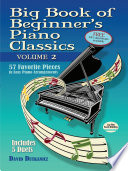 Big Book of Beginner s Piano Classics Volume Two Book