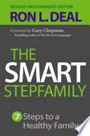 """The Smart Stepfamily: Seven Steps to a Healthy Family"" by Ron L. Deal, Gary Chapman"