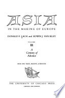 Asia in the Making of Europe: A century of advance (4 v.). Book 1. Trade, missions, literature. Book 2. South Asia. Book 3. Southeast Asia. Book 4. East Asia