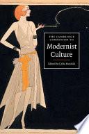 The Cambridge Companion To Modernist Culture Book PDF