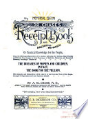 Dr  Chase s Third Last and Complete Receipt Book and Household Physician  Or  Practical Knowledge for the People     Book PDF