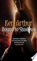 Bound To Shadows Book PDF