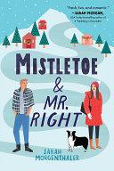 Mistletoe and Mr. Right Pdf