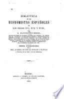 Biblioteca de los economistas españoles de los siglos XVI, XVII y XVIII