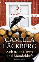 Schneesturm und Mandelduft  : Kriminalroman