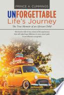 Unforgettable Life S Journey