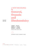 A Brief Introduction to General  Organic  and Biochemistry
