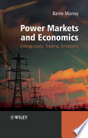 Power Markets and Economics