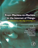From Machine To Machine To The Internet Of Things Book PDF