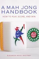 Mah Jong Handbook