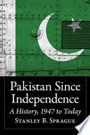 Pakistan Since Independence