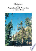 Mistletoes On Reproduction Progenies Of Indian Trees