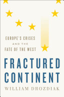 Fractured Continent: Europe's Crises and the Fate of the West [Pdf/ePub] eBook