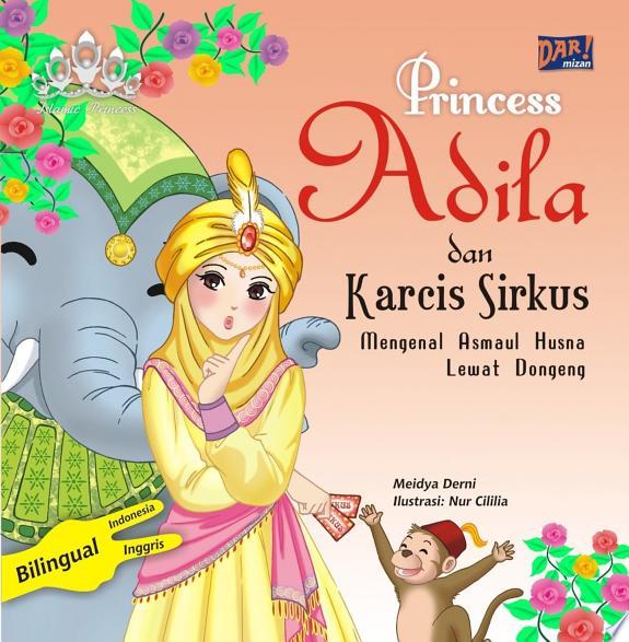 Princess Adila dan Karcis Sirkus