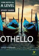Othello: York Notes for A-Level