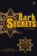 THE DARK SECRETS  OF 365 DAYS