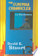 The Guaymas Chronicles - La Mandadera