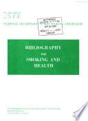 Bibliography on Smoking and Health