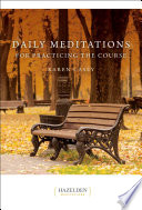 Daily Meditations for Practicing the Course Book PDF