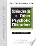The Encyclopedia Of Schizophrenia And Other Psychotic Disorders Book PDF