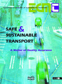 Safe and Sustainable Transport  A Matter of Quality Assurance Book