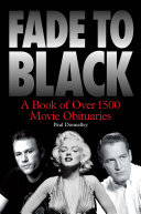 Pdf Fade to Black: A Book of Movie Obituaries Telecharger