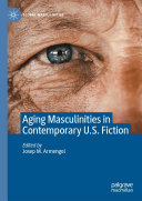 Pdf Aging Masculinities in Contemporary U.S. Fiction Telecharger