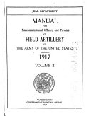 Manual for Noncommissioned Officers and Privates of Field Artillery of the Army of the United States  1917