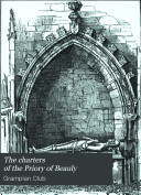 Pdf The Charters of the Priory of Beauly