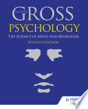 Psychology The Science Of Mind And Behaviour 7th Edition