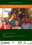 Training Workshop Proceedings  Adaptive Co management of Fisheries