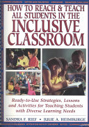How to Reach   Teach All Students in the Inclusive Classroom