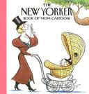 The New Yorker Magazine Book of Mom Cartoons