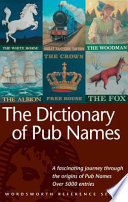 """""""Dictionary of Pub Names"""" by David Rothwell"""