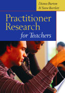 Practitioner Research for Teachers
