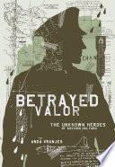 Betrayed Valor
