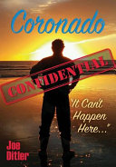 Coronado Confidential  It Can t Happen Here Book