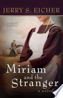 Miriam and the Stranger