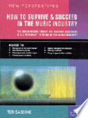 How To Survive And Succeed In The Music Industry Book PDF