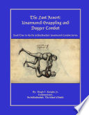 The Last Resort Unarmored Grappling And Dagger Combat