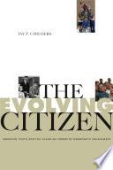 The Evolving Citizen