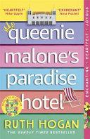 Queenie Malone's Paradise Hotel by Ruth Hogan