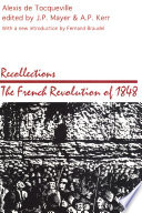 Recollections  the French Revolution of 1848