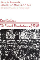 Recollections: the French Revolution of 1848 Pdf/ePub eBook
